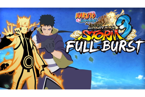 Naruto Shippuden Ultimate Ninja Storm 3 Full Burst PC ...
