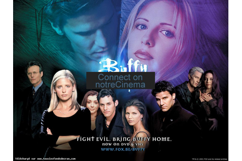 Buffy contre les vampires (Buffy the Vampire Slayer): la ...
