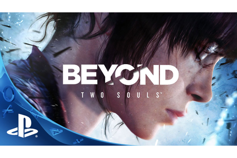 [PS4 Game Review] Beyond: Two Souls. - This might sound funny.