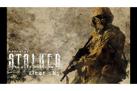 S.T.A.L.K.E.R. Clear Sky: Crash Problem & MOD Options ...