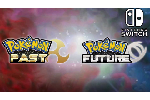 POKEMON PAST ET FUTURE LE TRAILER ! - YouTube