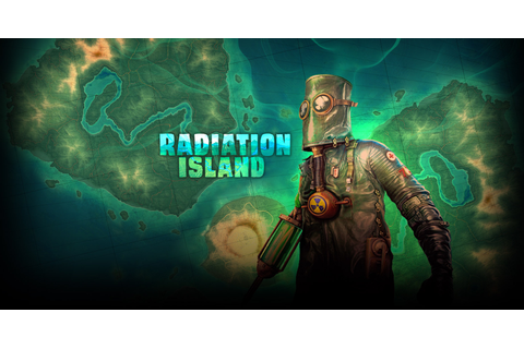 Open-world survival adventure Radiation Island named IGN's ...