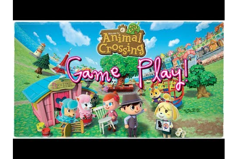 001 Animal Crossing New Leaf game play - YouTube