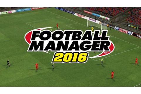 Football Manager 2016 Free Download | Filesblast