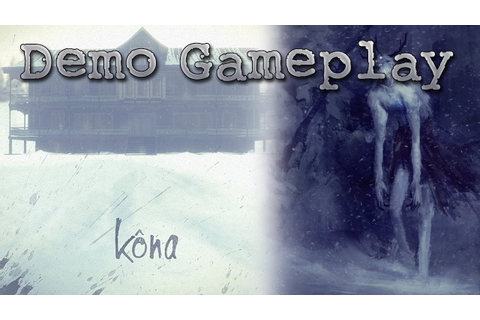 Kôna Demo Gameplay - The Long Dark's little brother ...