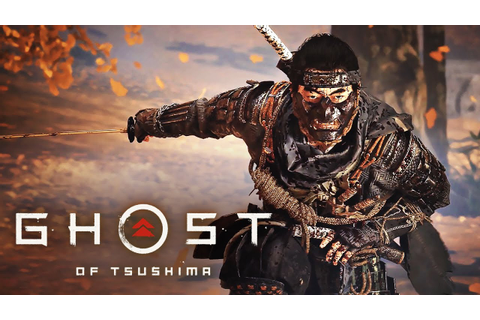 "Ghost of Tsushima - Official Cinematic Reveal ""The Ghost ..."