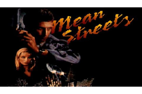 Mean Streets gameplay (PC Game, 1989) - YouTube