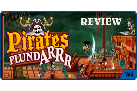 Pirates Plundarrr Review (Wii) | Nintendo Okie