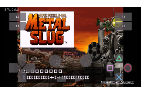 PlayStation2 PS2 Android Emulator Play! v0.30 Metal Slug ...
