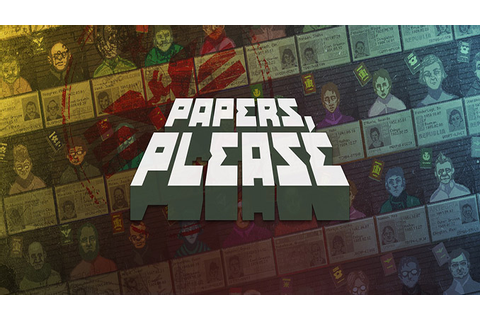 Papers, Please - Download - Free GoG PC Games