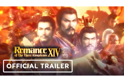 Romance of The Three Kingdoms XIV - Official 34 Years of ...