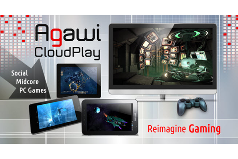 Agawi takes its cloud gaming platform to Android tablets ...
