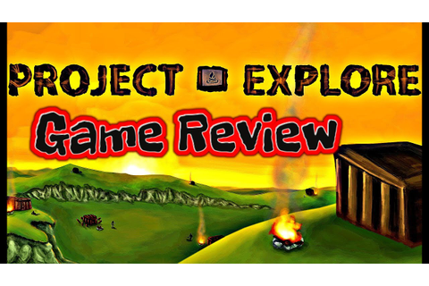 Project Explore | Game Review | 1080p - YouTube