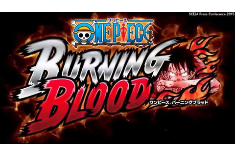 One Piece: Burning Blood - 1st Official Trailer (PS4 ...