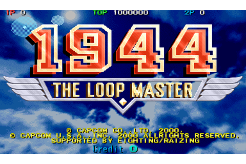 1944: The Loop Master (2000) by Eighting / Raizing Arcade game