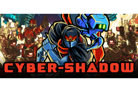 Cyber Shadow on Steam