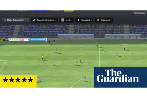 Football Manager 2013 – review | Games | The Guardian