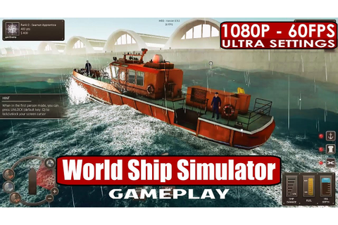 World Ship Simulator gameplay PC HD [1080p/60fps] # ...