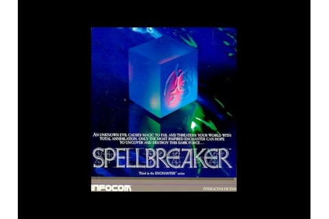 Spellbreaker walkthrough (Apple II - Infocom) - YouTube