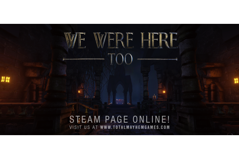 We Were Here on Steam