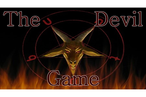 """The Devil Game"" - YouTube"