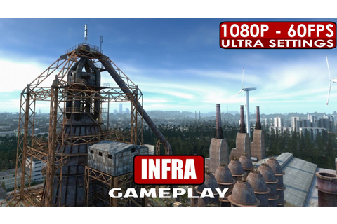 INFRA gameplay PC HD [1080p/60fps] - YouTube