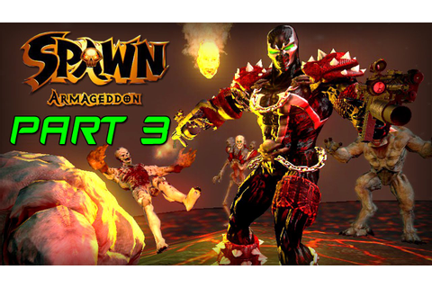 Spawn Armageddon Let's Play Part 3 - THE MOST ANNOYING ...