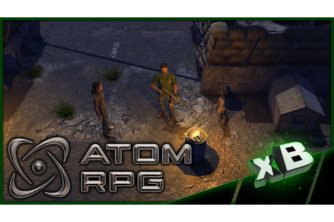 What is Atom RPG?! :: Atom RPG Gameplay :: E01 - YouTube