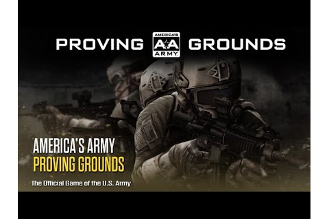 America's Army Proving Grounds - YouTube