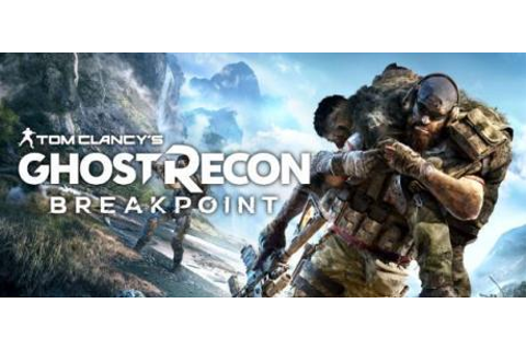 Tom Clancys Ghost Recon Breakpoint torrent download v1.0 ...