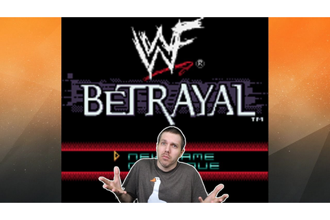 WWF Betrayal is a video game. - YouTube