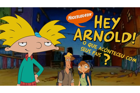Hey Arnold- Sobre o 2 filme (The Jungle Movie) - YouTube