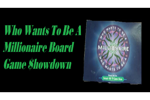 Who Wants To Be A Millionaire Board Game Showdown - YouTube