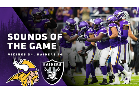 Sounds of the Game: Minnesota Vikings 34, Oakland Raiders ...