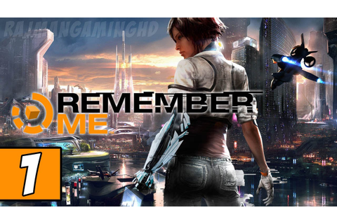 Remember Me PART 1 Playthrough [PS3] TRUE-HD QUALITY - YouTube