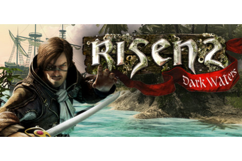 Risen 2: Dark Waters on Steam