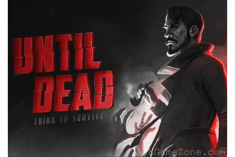 Until Dead: Think to Survive : Money Mod : Download APK ...