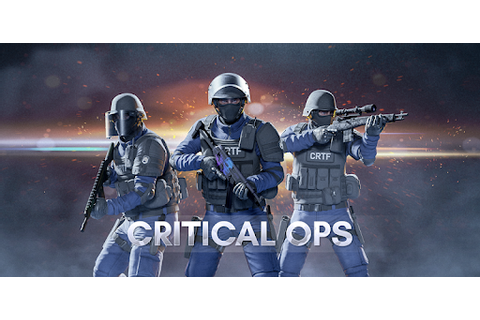 Critical Ops: Multiplayer FPS - Apps on Google Play