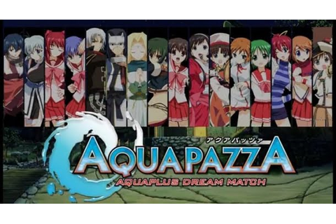AquaPazza: Aquaplus Dream Match Review | GIZORAMA