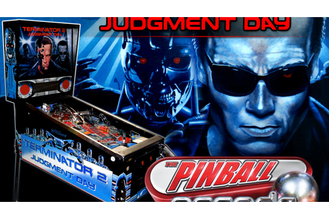 Pinball Arcade: Terminator 2 Judgment Day by FarSight ...