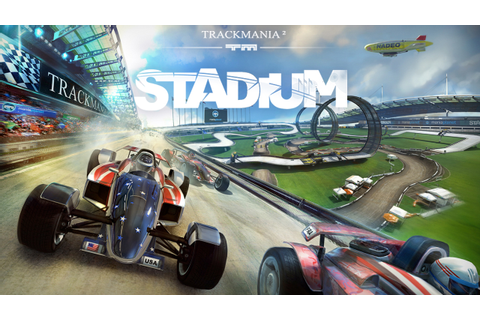 "Trackmania² Stadium: ""The gameplay is always a true treat ..."