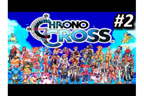 Chrono Cross (PS1) - EPISODIO 2 - PlayStation || Let´s ...