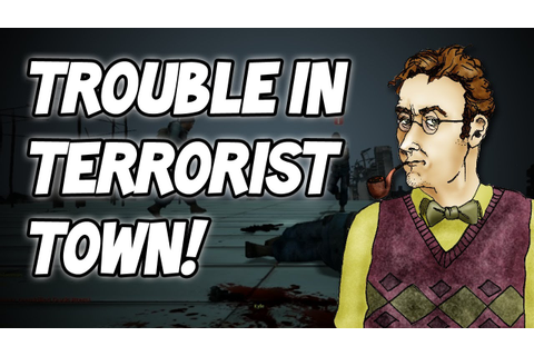 Trouble In Terrorist Town (GMod): w/ Gassy N Friends - YouTube