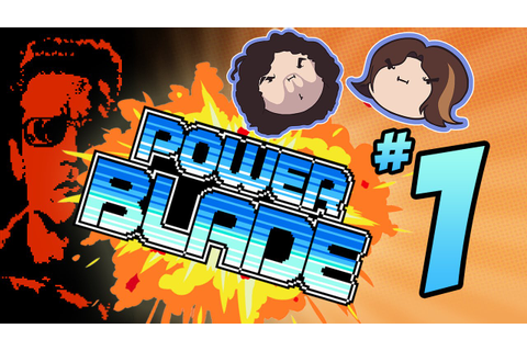 Power Blade: I'M ON IT - PART 1 - Game Grumps - YouTube