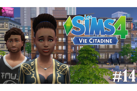 Les Sims 4 Vie Citadine - Ep 14 / Relooking Let's play FR ...