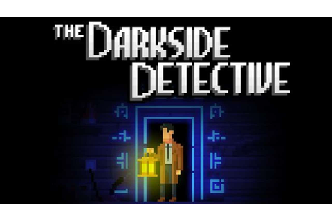 The Darkside Detective » FREE DOWNLOAD | CRACKED-GAMES.ORG