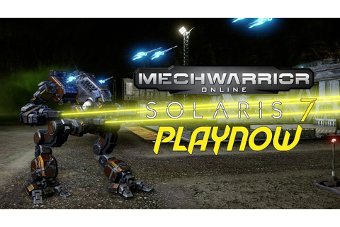 PlayNow: MechWarrior Online Solaris 7 | PC Gameplay - YouTube