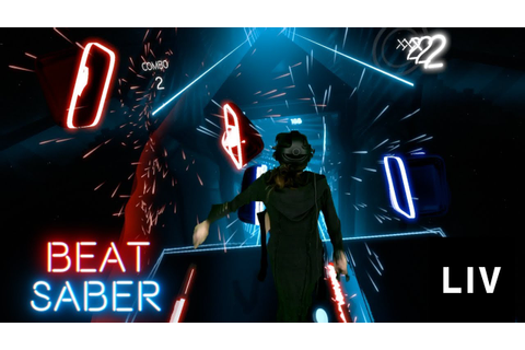 1st Official Beat Saber Powered by LIV - YouTube