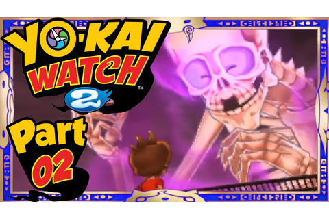 Yo-Kai Watch 2 - Part 2 | Chapter 3 + Giveaway! (Shinuchi ...