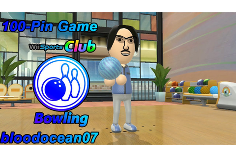 Wii Sports Club - Bowling - 100-Pin Game - YouTube
